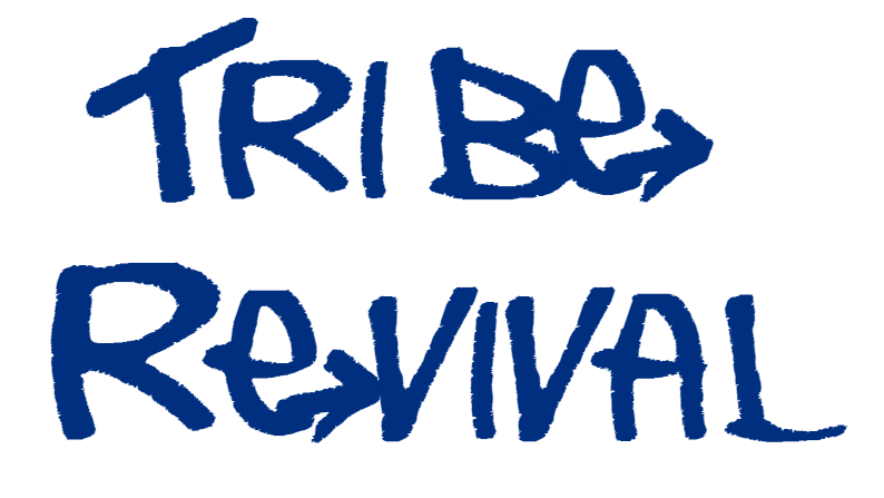 Tribe Revival